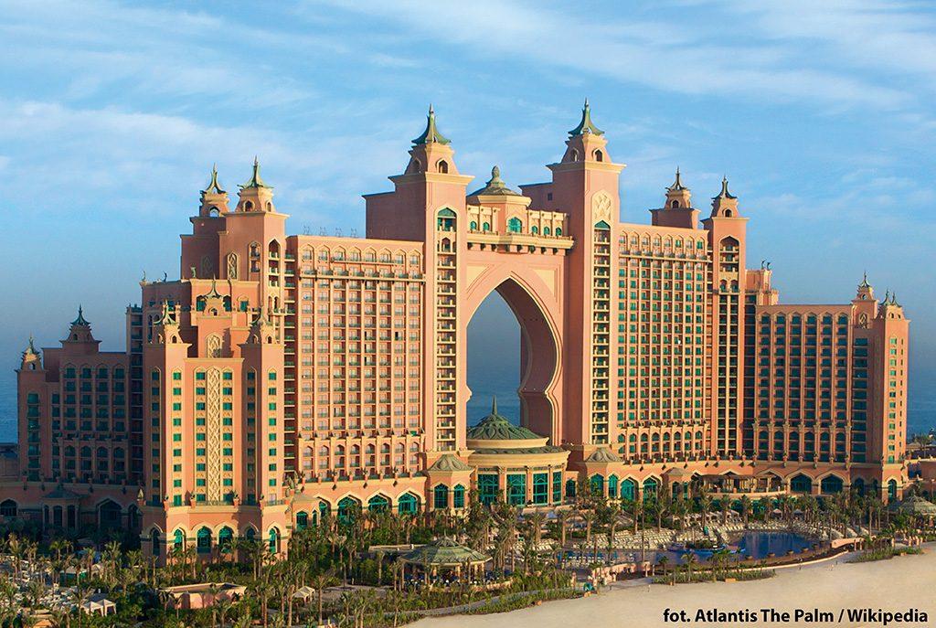 jeden z najdroższych hoteli świata - Atlantis The Palm w Dubaju